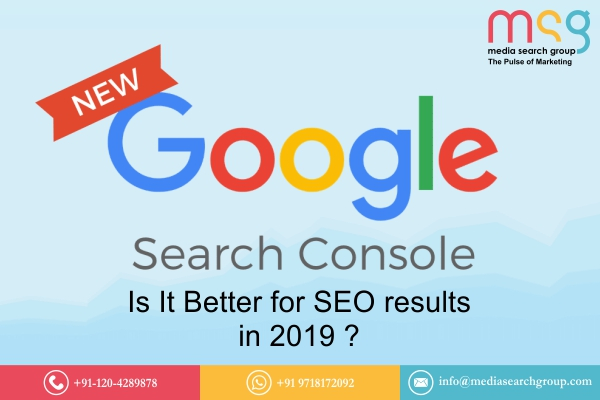 New Google Search Console: Is It Better for SEO results in 2019?