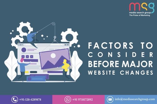 Factors to Consider Before Major Website Changes