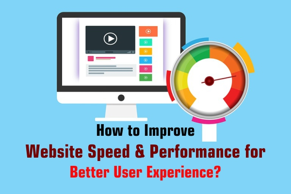 How to Improve Website Speed & Performance for Better User Experience?